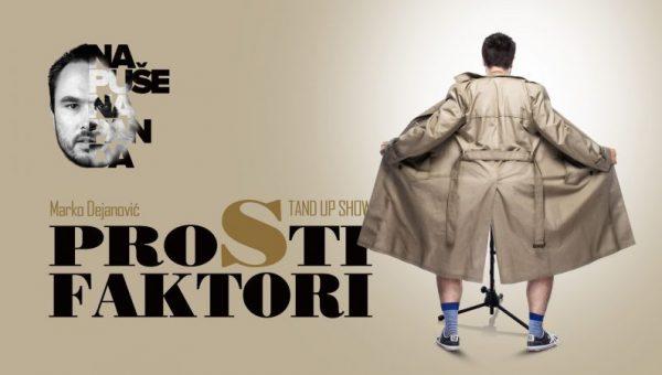 Prosti Faktori-Marko Dejanović One man show- Studio Smijeha